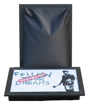 Banksy-Schootkussen-Laptray-Laptoptafel-Follow_your_dreams